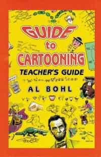 GUIDE TO CARTOONING: TEACHER'S GUIDE