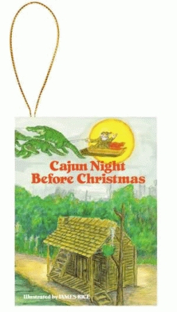 CAJUN NIGHT BEFORE CHRISTMAS® ORNAMENT