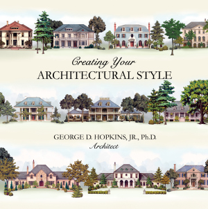 CREATING YOUR ARCHITECTURAL STYLE
