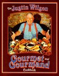 JUSTIN WILSON GOURMET AND GOURMAND COOKBOOK, THE