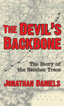 DEVIL'S BACKBONE, THE The Story of the Natchez Traceepub Edition
