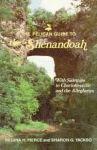 PELICAN GUIDE TO THE SHENANDOAH