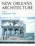 NEW ORLEANS ARCHITECTURE Volume VII  Jefferson City