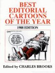 BEST EDITORIAL CARTOONS OF THE YEAR - 1988 Edition