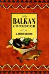 BALKAN COOKBOOK, THE