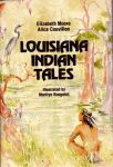 LOUISIANA INDIAN TALES