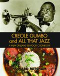 CREOLE GUMBO AND ALL THAT JAZZA New Orleans Seafood Cookbook
