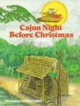 CAJUN NIGHT BEFORE CHRISTMAS®