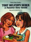 TOBY BELFER'S SEDER:  A Passover Story Retold
