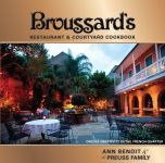 BROUSSARD'S RESTAURANT & COURTYARD COOKBOOK