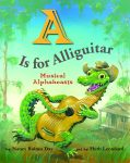 A IS FOR ALLIGUITARMusical Alphabeasts