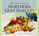 COMPLETE GUIDE TO NORTHERN GULF SEAFOOD, THE