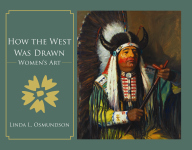HOW THE WEST WAS DRAWN Women's Art
