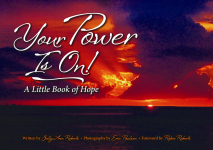 YOUR POWER IS ON!  A Little Book of Hope
