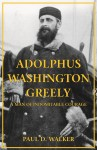 ADOLPHUS WASHINGTON GREELY