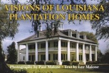 VISIONS OF LOUISIANA PLANTATION HOMES