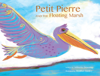 PETIT PIERRE AND THE FLOATING MARSH