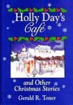 HOLLY DAY'S CAFE AND OTHER CHRISTMAS STORIES