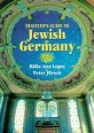 TRAVELER'S GUIDE TO JEWISH GERMANY