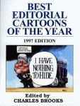 BEST EDITORIAL CARTOONS OF THE YEAR - 1997 Edition