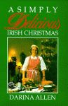 SIMPLY DELICIOUS IRISH CHRISTMAS, A