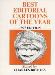 BEST EDITORIAL CARTOONS OF THE YEAR - 1977 Edition