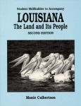 LOUISIANA: THE LAND AND ITS PEOPLE (STUDENT SKILLBUILDER)