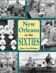 NEW ORLEANS IN THE SIXTIES  Paperback Edition