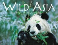 WILD ASIA:  Spirit of a Continent