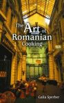 ART OF ROMANIAN COOKING, THE