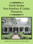 FAMILY RECIPES FROM ROSEDOWN AND CATALPA PLANTATIONS