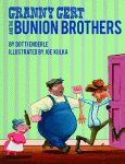 GRANNY GERT AND THE BUNION BROTHERS