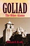 GOLIAD: The Other Alamo