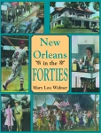 NEW ORLEANS IN THE FORTIES Paperback Edition