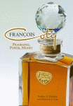 FRANCOIS COTY  Fragrance, Power, Money
