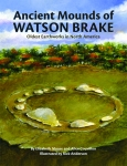 ANCIENT MOUNDS OF WATSON BRAKE