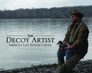 DECOY ARTIST, THEAmerica's Last Hunter-Carver