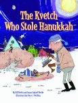 KVETCH WHO STOLE HANUKKAH, THE