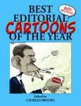 BEST EDITORIAL CARTOONS OF THE YEAR - 2011 Edition