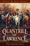 QUANTRILL AT LAWRENCE  The Untold Story