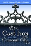 Cast Iron and the Crescent City epub Edition